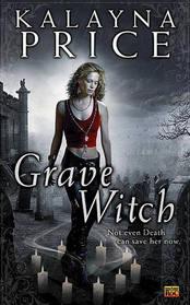 Grave Witch (Alex Craft, Bk 1)