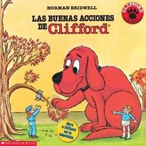 Las Buenas Acciones De Clifford (Clifford the Big Red Dog (Spanish Hardcover))