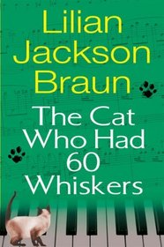 The Cat Who Had 60 Whiskers (Cat Who...Bk 29)