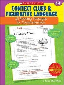 Context Clues & Figurative Language: 35 Reading Passages for Comprehension, Grades 4-8