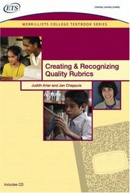 Creating and Recognizing Quality Rubrics (Merrill/Ets College Textbook)