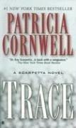 Trace  (Kay Scarpetta, Bk 13)