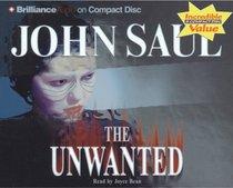 Unwanted, The (Saul, John)
