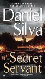 The Secret Servant (Gabriel Allon, Bk 7)