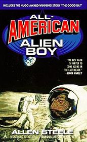 All American Alien Boy: The United States As Science Fiction, Science Fiction As a Journey; A Collection