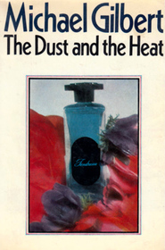 The Dust and the Heat