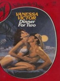 Dinner for Two (Silhouette Desire, No 70)