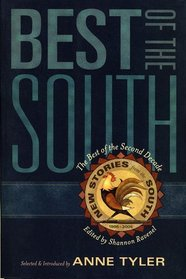 Best of the South: From the Second Decade of New Stories from the South, edited by Shannon Ravenel