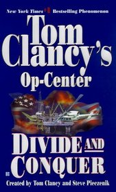 Divide and Conquer (Tom Clancy's Op Center, Bk 7)