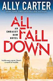 All Fall Down (Embassy Row, Bk 1)