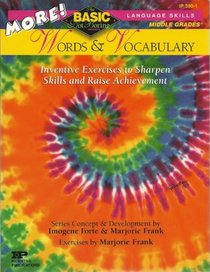 More Words & Vocabulary: Grades 6-8 (Basic/Not Boring Series)