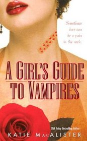 A Girl's Guide to Vampires (Dark Ones, Bk 1)