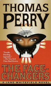 The Face-Changers (Jane Whitefield, Bk 4)