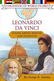 Leonardo da Vinci : Young Artist, Writer, and Inventor (Childhood of World Figures)