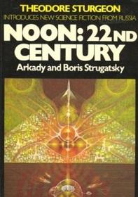 Noon, 22nd Century