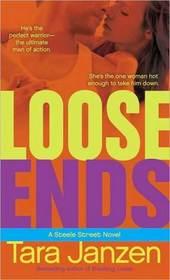 Loose Ends (Steele Street, Bk 11)