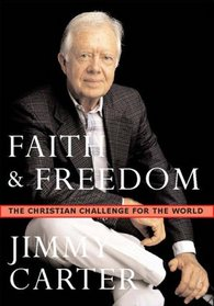 Faith & Freedom: The Christian Challenge For The World