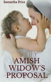 Amish Widow's Proposal (Expectant Amish Widows) (Volume 5)