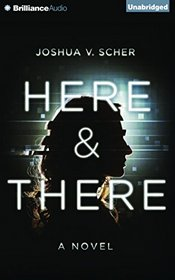 Here & There (Audio CD) (Unabridged)