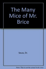 The Many Mice of Mr. Brice (Bright and Early Book)