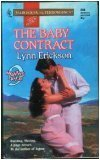 The Baby Contract (9 Months Later) (Harlequin Superromance, No 690)