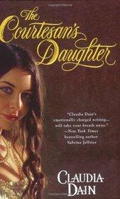 The Courtesan's Daughter (Courtesan, Bk 1)