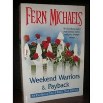 Weekend Warriors & Payback (2-in-1 Book)