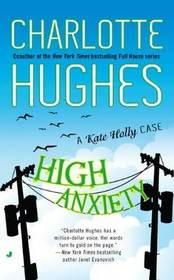 High Anxiety (Kate Holly, Bk 3)
