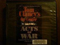 Acts of War (Op-Center, Bk 4) (Audio CD)