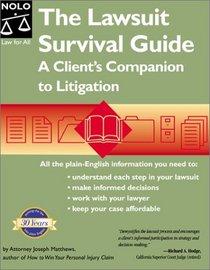 The Lawsuit Survival Guide: A Client's Companion to Litigation