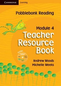 Pobblebonk Reading Module 4 Teacher's Resource Book with CD-Rom with CD-Rom: Module 4