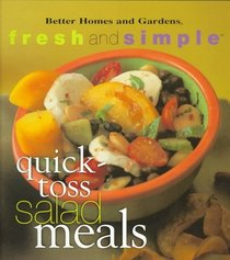 Quick-Toss Salad Meals (Fresh and Simple)