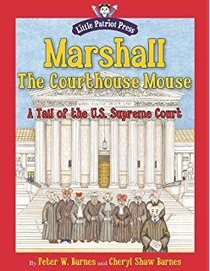 Marshall, the Courthouse Mouse: A Tail of the U.S. Supreme Court