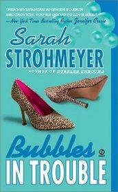 Bubbles in Trouble (Bubbles Yablonsky, Bk 2)
