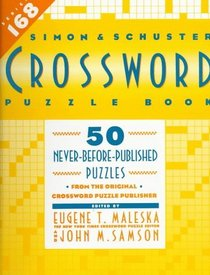 Simon  Schuster Crossword Puzzle Book, Series 168: New Challenges in the Original Series, Containing 50 Never-Before-Published Crosswords (Simon  Schuster Crossword Puzzle Books)