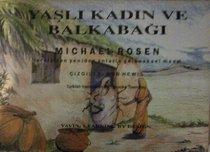 Yasli Kadinve Balkabagi (Turkish and Turkish Edition)