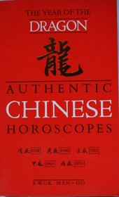 Authentic Chinese Horoscopes: Year of the Dragon (Authentic Chinese Horoscopes)