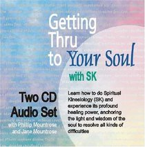 Getting Thru to Your Soul with SK (Two-CD Set)