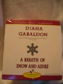 A Breath of Snow and Ashes (Outlander, Bk 6) (Abridged Audio CD)