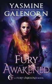 Fury Awakened (Fury Unbound, Bk 3)
