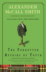 The Forgotten Affairs of Youth (Isabel Dalhousie, Bk 8)