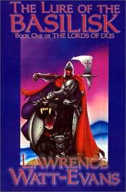 The Lure of the Basilisk (Lords of Dus, Bk 1)