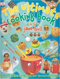Jane Bull Ultimate Cooking Book (Dk Online Special)