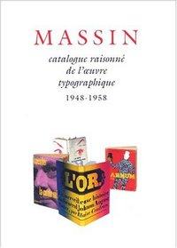 Catalogue raisonne de l'oeuvre typographique de Massin (French Edition)