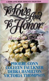 To Love and to Honor (Zebra June Bride Romance Collection)