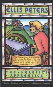 The Heretic's Apprentice (Brother Cadfael, Bk 16)