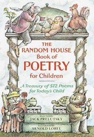The Random House Book of Poetry for Children (Random House Book of)
