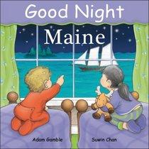 Good Night Maine (Good Night Our World)