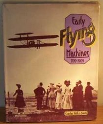 Early flying machines, 1799-1909 (Picturefile)
