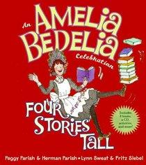 Amelia Bedelia Celebration, An: Four Stories Tall